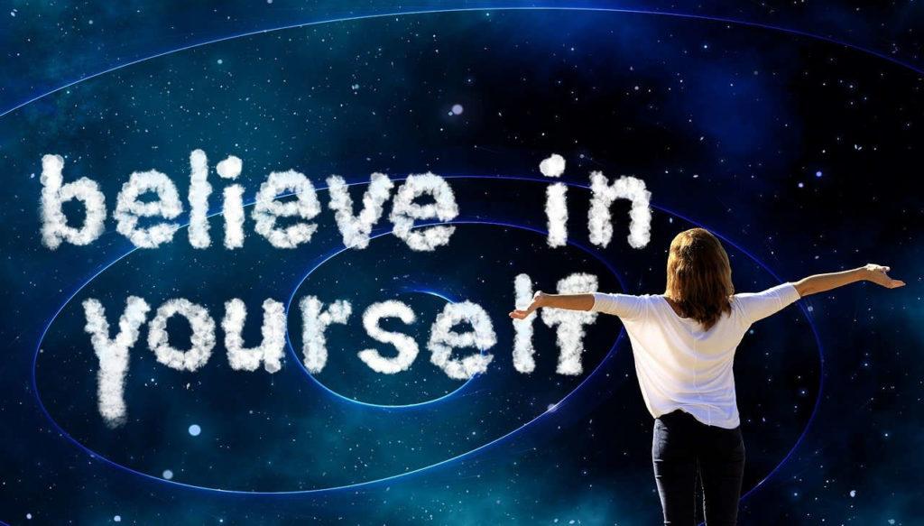 selbstbewusstsein - glaube an dich