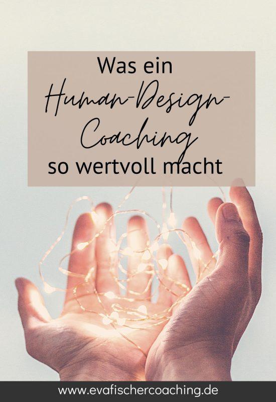 Human-design-coaching-ist wertvoll